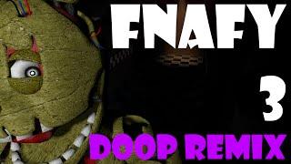 FNAFY 3 Doop Remix