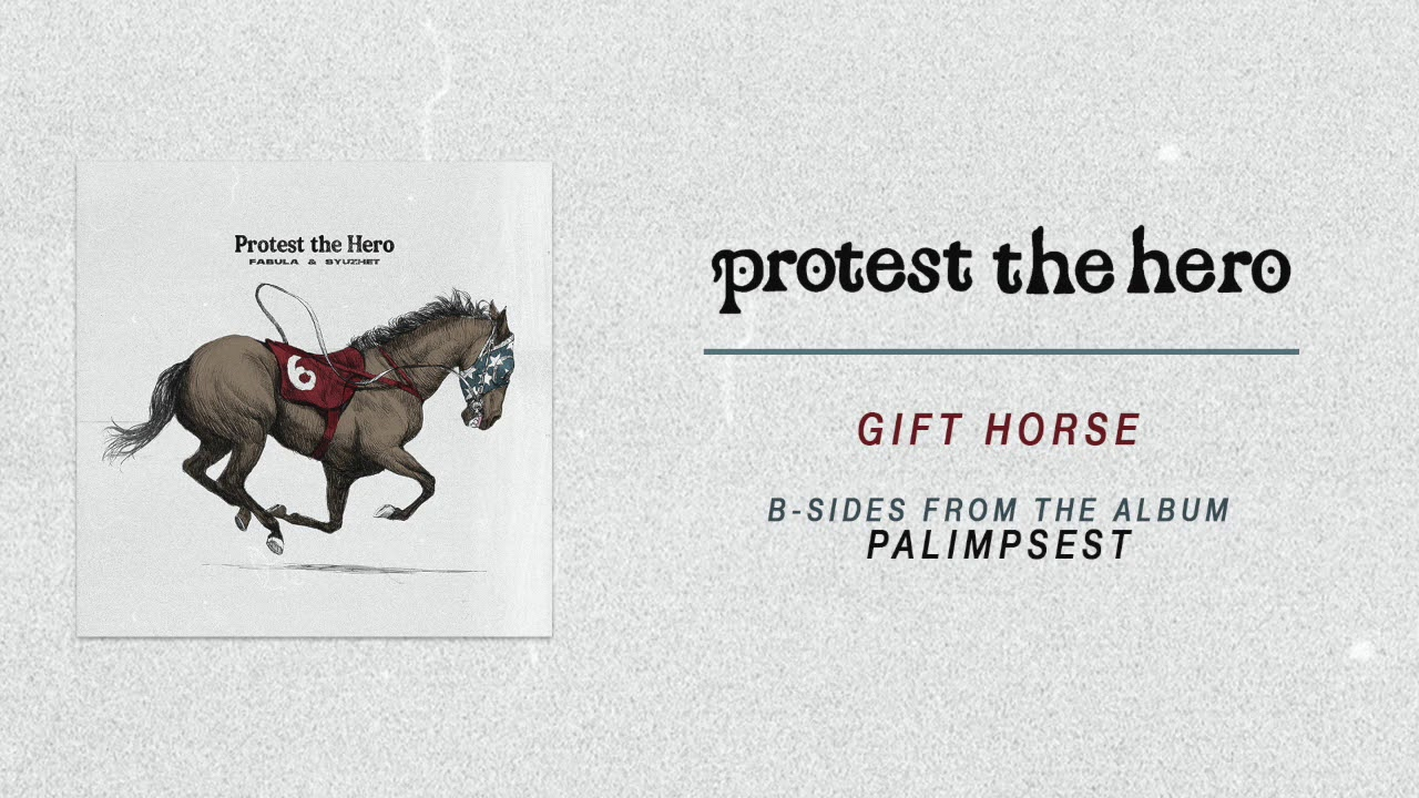 Protest The Hero | Gift Horse (Official Audio)