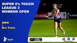 Touch Game | Super 6s | BMW vs Brotown