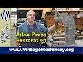 Restoring a Dake 1-1/2 B Arbor Press