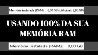 Como utilizar 100% da Memória Ram - Memória Máxima