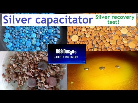 Silver Capacitator-Silver Recovery Test Video!