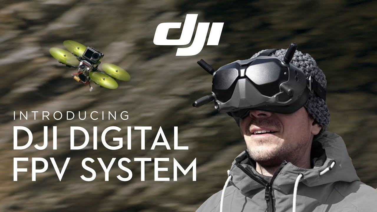 DJI – Introducing the DJI Digital FPV System