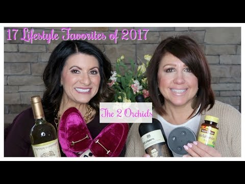 17 Lifestyle Favorites of 2017 | The2Orchids