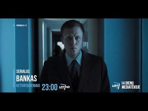 NAUJAS SERIALAS PER LRT: Bankas  (The Bank)