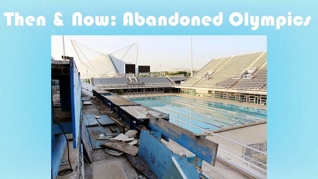 Abandoned Olympic Stadiums Then Now