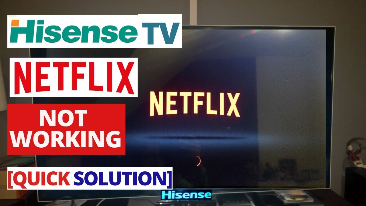 How to fix Netflix app not working on Hisense Smart TV | Hisense TV Netflix  Common Problems & Fixes