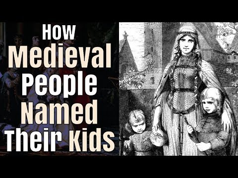 How People Named their Children in the Middle Ages