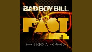 Fast Life (feat. Alex Peace) (Digitas Remix)