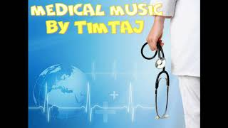 Medical Background Music & Medicine Music & Royalty Free Music by TimTaj