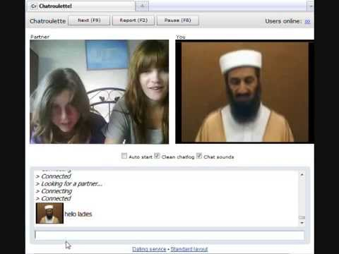 Osama spends more of his free time on Chat Roulette