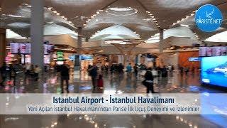 Yeni Açılan İstanbul Havalimanı'ndan Yurt Dışına İlk Uçuş Deneyimi ve İzlenimler