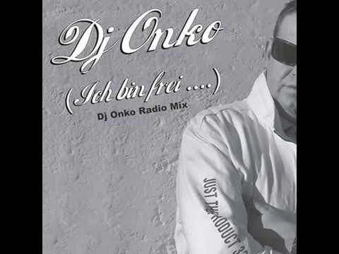 DJ ONKO - ICH BIN FREI  ( Dj Onko Radio Mix ) original by Gilbert