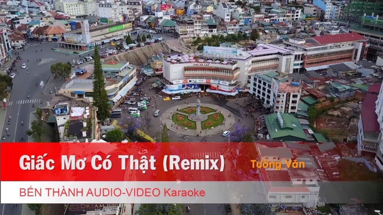 KARAOKE NHẠC TRẺ 2018   Giấc Mơ Có Thật (Remix) - Tường Văn   Beat Chuẩn