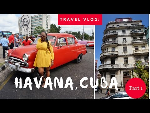 Travel Vlog: Cuba Part 1