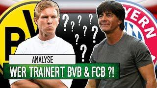 Nagelsmann zum BVB?! Löw zum FC Bayern?! |Analyse