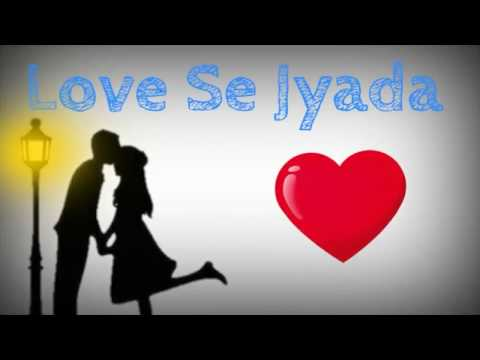 Ishq Wala Love Whatsapp Status