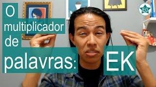 O Multiplicador de Palavras: EK | Esperanto do ZERO !