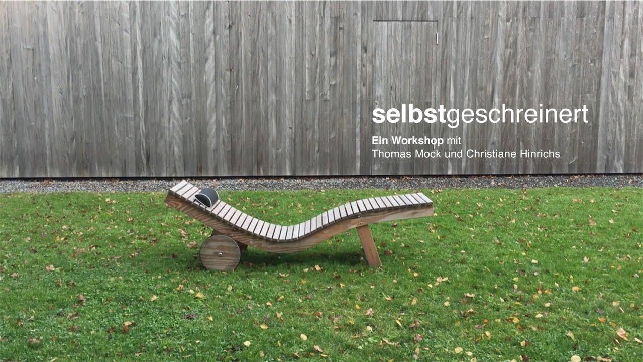 Relaxliege selber bauen  Ein Möbel selber bauen - YouTube