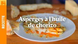 Asperges à l'huile de chorizo