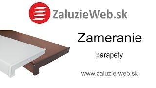 Zameranie parapety - zaluzie-web.sk