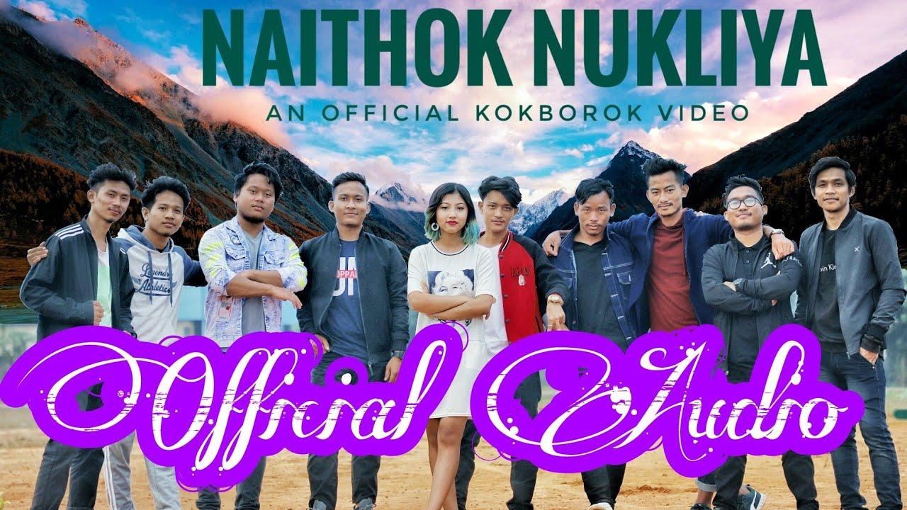 NAITHOK NUKLIYA OFFICIAL AUDIO || SCRATCH A 2020 || Kokborok