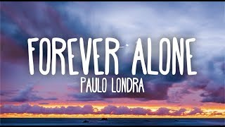 Paulo Londra - Forever Alone  S