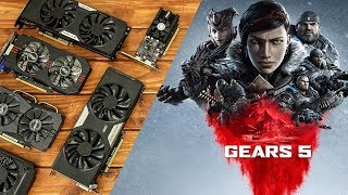 Gears 5 Benchmarks with Budget Graphics Cards