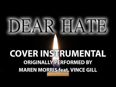 Dear Hate (Cover Instrumental) [In the Style of Maren Morris feat. Vince Gill]