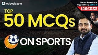 Top 50 Questions on Sports | General Awareness for All Government Exams | Abhijeet Sir