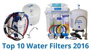 10 Best Water Filters 2016