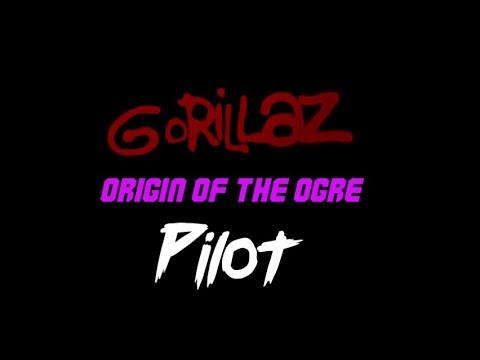 Download Gorillaz Origin Of The Ogre Episode 1: Pilot Animatic