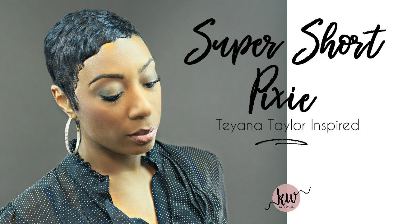 Super Short Pixie Cut Teyana Taylor Inspired Kaye Wright