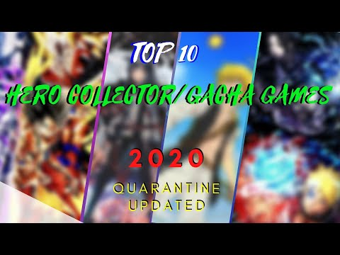 TOP 10 BEST (HERO COLLECTOR/GACHA) GAMES FOR ANDROID AND IOS 2020 UPDATED