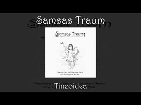 Samsas Traum - Tineoidea (Tineoidea oder: Die Folgen einer Nacht - Eine Gothic Oper in Blut Moll)