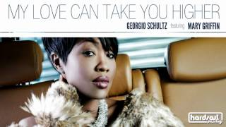 Georgio Schultz feat. Mary Griffin - My Love Can Take You Higher (Pasha NoFrost Disco Re-Muzix)
