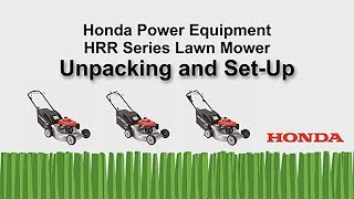 HRR216 Series Lawn Mower Unpacking and Setup