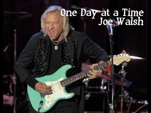 One Day at a Time Joe Walsh with Lyrics