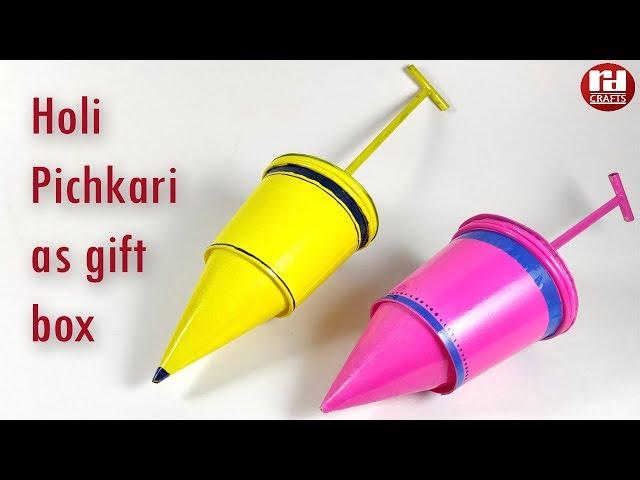Lets make pichkari as gift box on this Holi.