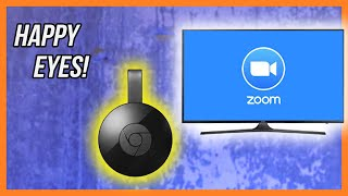 Put Your Zoom Video Conference On Your TV With Google Chromecast