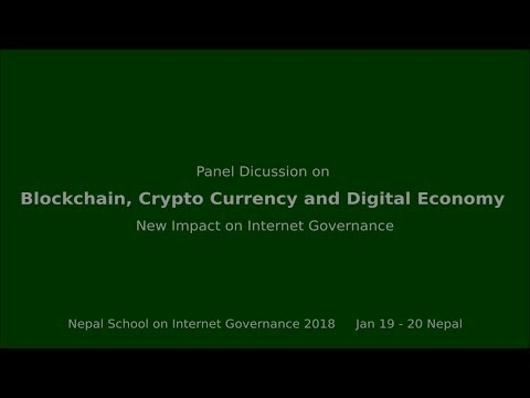 Blockchain, Crypto currency and Digital Economy | Nepal School on Internet Governance 2018