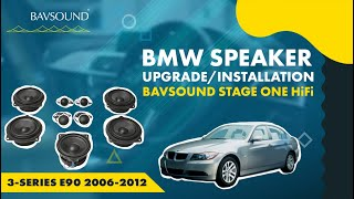 BAVSOUND Stage One Install Guide for 3-Series E90 2006-2012 - HiFi