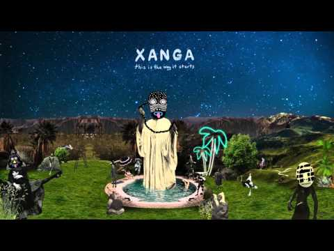 XANGA - This Is The Way It Starts