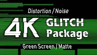 GLITCH || NOISE || DISTORTION || 4K Package || Matte & Green Screen EFFECTS || For Video Editors thumbnail