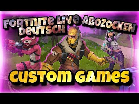 Fortnite Live Deutsch - CUSTOM GAMES / ABOZOCKEN [FACECAM]