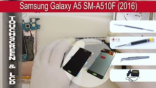 How to replace LCD & Digitizer 🔧 Samsung Galaxy A5 A510 (2016)