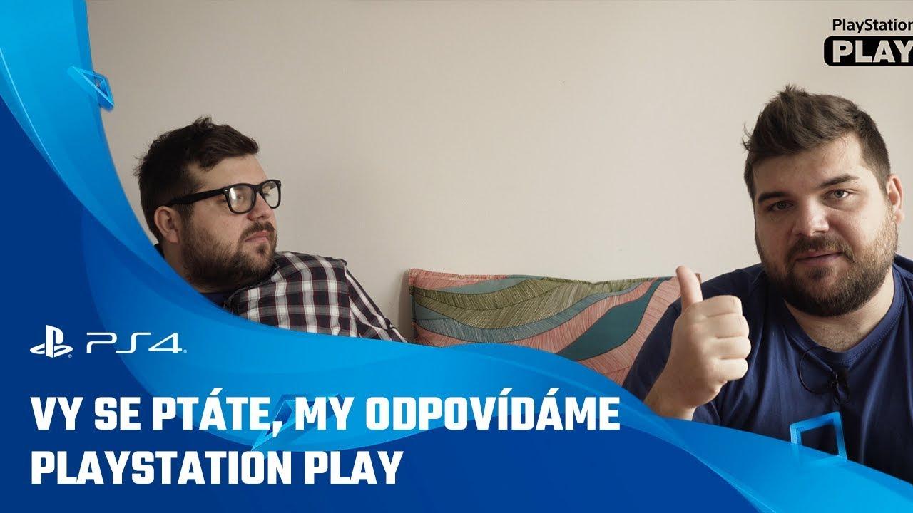 Vy se ptáte, my odpovídáme | PlayStation Play