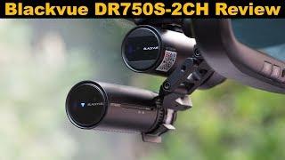 blackvue DR750S-2CH Dashcam Review
