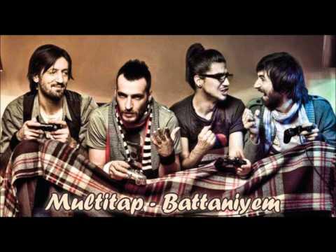 Multitap - Battaniyem (Şarkı Önerisi)
