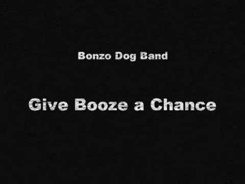 Bonzo Dog Band (not the Rutles) - Give Booze a Chance
